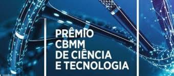 Termina hoje as inscrições para o Prêmio CBMM de Ciência e Tecnologia
