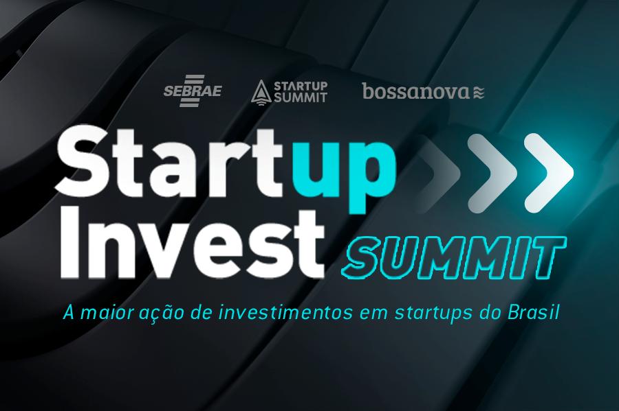Sebrae e Bossanova anunciam startups selecionadas para a etapa final do Startup Invest Summit